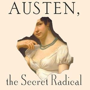Jane Austen: The Radical with Helena Kelly